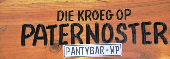 Die Kroeg op Paternoster heet Die Panty Bar